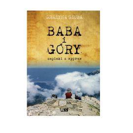 """Książka """"Baba i góry"""" - Grażyna Szuba"""