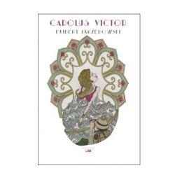 "Książka ""Carolus Victor"" - Hubert Jarzębowski"
