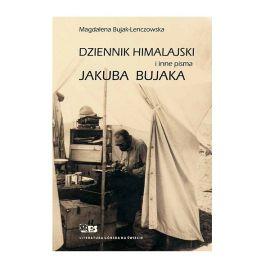 """Książka """"Dziennik himalajski i inne pisma Jakuba Bujaka"""" - opr. Magdalena Bujak-Lenczowska"""