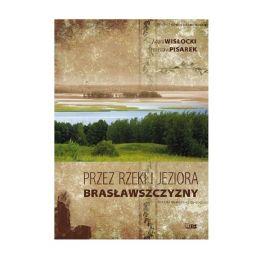 """Książka """"Przez rzeki i jeziora Brasławszczyzny"""" - Adam Wisłocki, Stanisław Pisarek"""