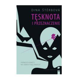 """Książka """"Tęsknota i przeznaczenie"""" - Dina Štěrbová"""